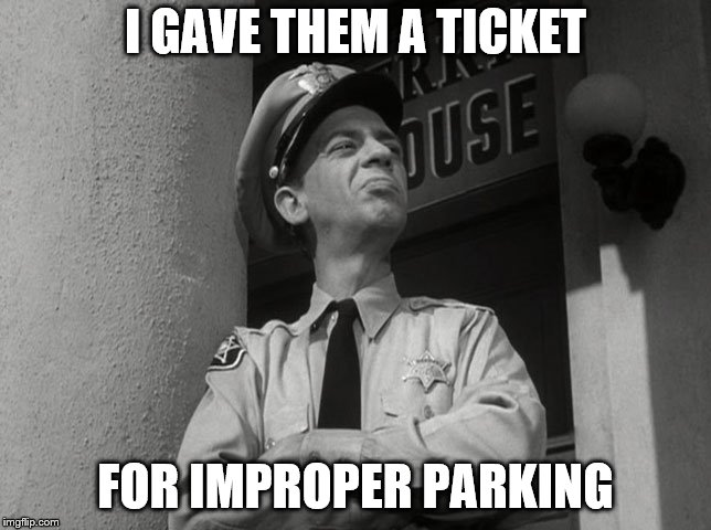 scumbag Barney | I GAVE THEM A TICKET FOR IMPROPER PARKING | image tagged in scumbag barney | made w/ Imgflip meme maker