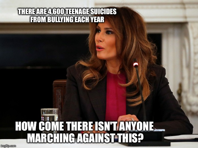 THERE ARE 4,600 TEENAGE SUICIDES FROM BULLYING EACH YEAR HOW COME THERE ISN'T ANYONE MARCHING AGAINST THIS? | image tagged in melianne | made w/ Imgflip meme maker