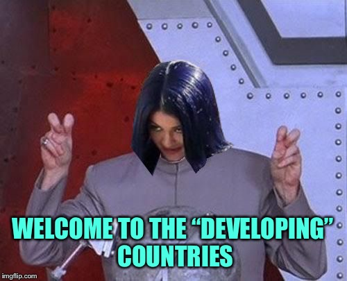 "Dr Evil Mima | WELCOME TO THE ""DEVELOPING"" COUNTRIES 