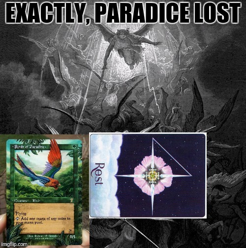 EXACTLY, PARADICE LOST 8 | made w/ Imgflip meme maker