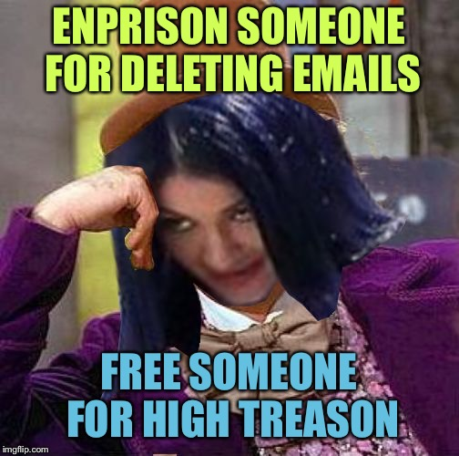 Creepy Condescending Mima | ENPRISON SOMEONE FOR DELETING EMAILS FREE SOMEONE FOR HIGH TREASON | image tagged in creepy condescending mima | made w/ Imgflip meme maker