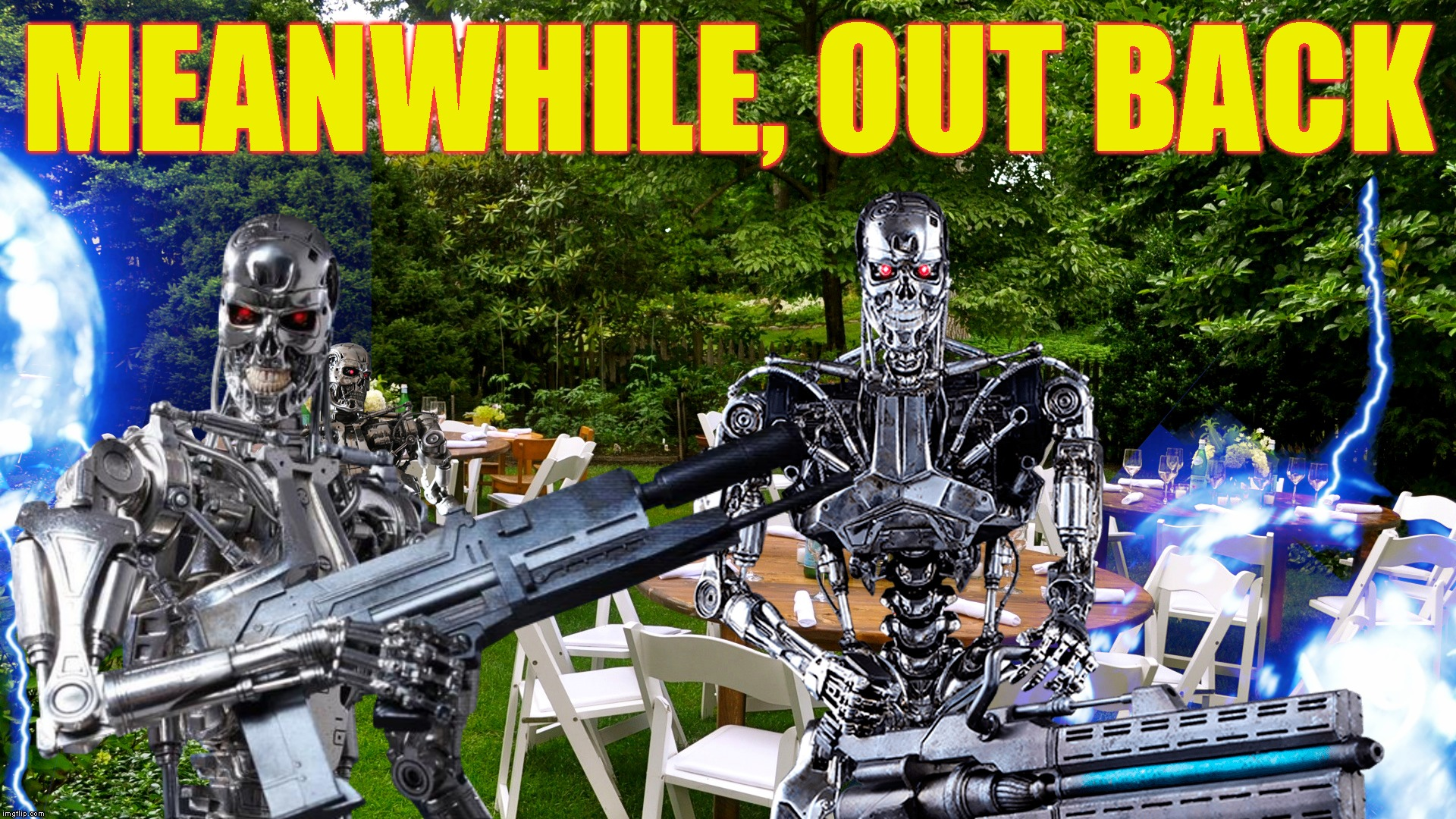 MEANWHILE, OUT BACK | made w/ Imgflip meme maker