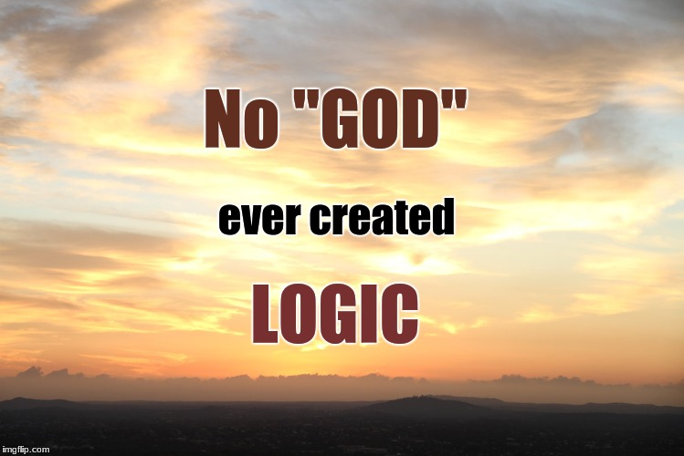 "All religions suffer from this malady.  Religion is killing us, please evolve. | No ""GOD"" LOGIC ever created 