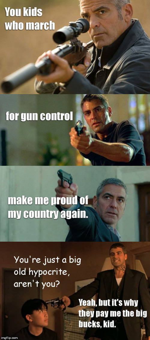 Gun control advocate, George Clooney | image tagged in gun control advocate,george clooney,celebrity,hypocrisy | made w/ Imgflip meme maker