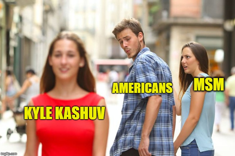 Distracted Boyfriend Meme | KYLE KASHUV AMERICANS MSM | image tagged in memes,distracted boyfriend,mainstream media,liberal media,never again,david hogg | made w/ Imgflip meme maker