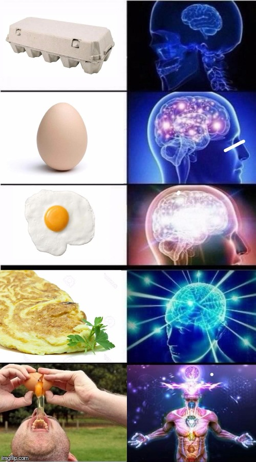 Eggception  | image tagged in eggs,expanding brain | made w/ Imgflip meme maker