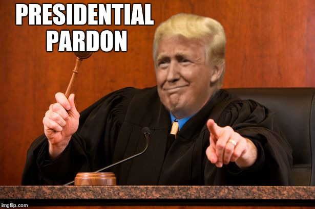 PRESIDENTIAL PARDON | made w/ Imgflip meme maker