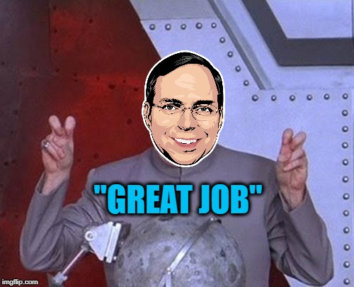 "Dr Evil Laser Meme | ""GREAT JOB"" 