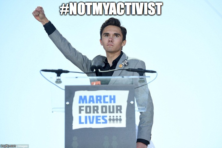 #NOTMYACTIVIST | image tagged in heil david hogg | made w/ Imgflip meme maker
