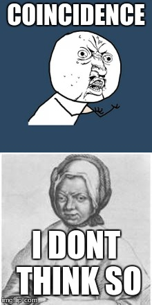 y u no look better | COINCIDENCE I DONT THINK SO | image tagged in google images,y u no,face | made w/ Imgflip meme maker