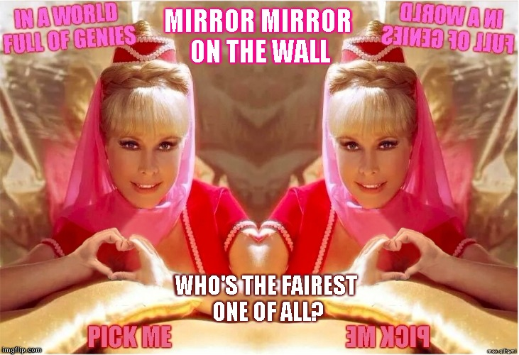 Two of hearts | MIRROR MIRROR ON THE WALL WHO'S THE FAIREST ONE OF ALL? | image tagged in jeannie twins of genie,heart hands,i dream of jeannie,tv show,fine babe,beautiful meme | made w/ Imgflip meme maker