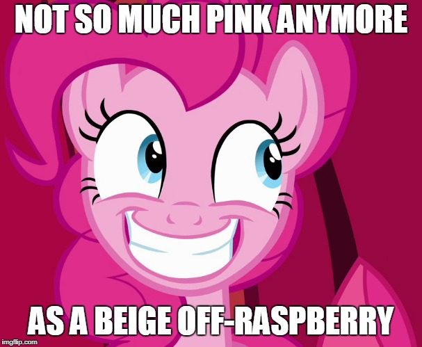 NOT SO MUCH PINK ANYMORE AS A BEIGE OFF-RASPBERRY | made w/ Imgflip meme maker