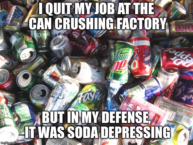 Soda Depressing | image tagged in so depressing | made w/ Imgflip meme maker