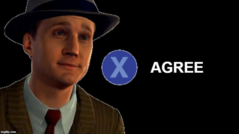 x to agree | AA AGREE | image tagged in la noire press x to doubt | made w/ Imgflip meme maker