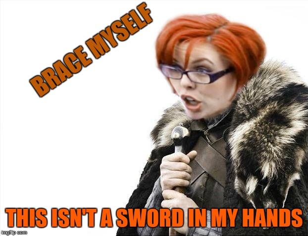 brace your triggered | BRACE MYSELF THIS ISN'T A SWORD IN MY HANDS | image tagged in brace your triggered | made w/ Imgflip meme maker