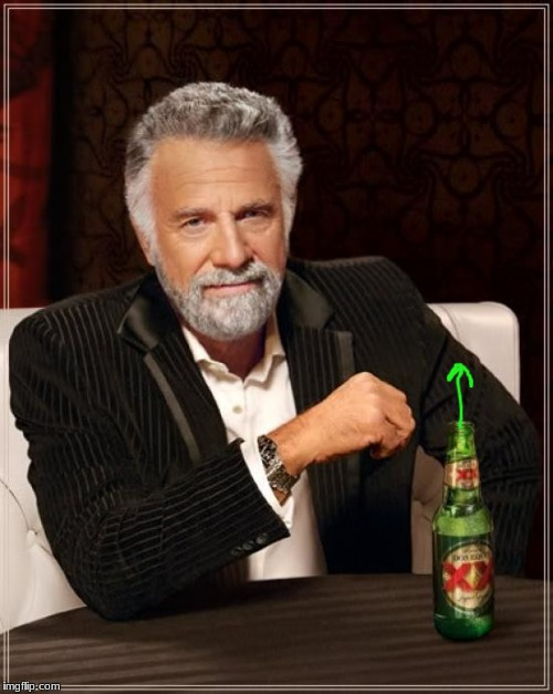 The Most Interesting Man In The World Meme | image tagged in memes,the most interesting man in the world | made w/ Imgflip meme maker