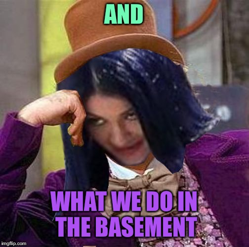 Creepy Condescending Mima | AND WHAT WE DO IN THE BASEMENT | image tagged in creepy condescending mima | made w/ Imgflip meme maker