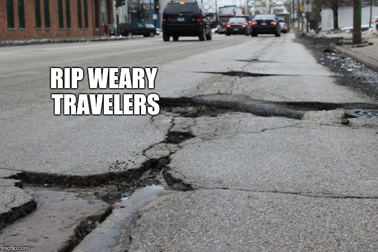 RIP WEARY TRAVELERS | made w/ Imgflip meme maker