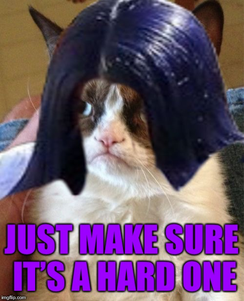 Grumpy Mima | JUST MAKE SURE IT'S A HARD ONE | image tagged in grumpy mima | made w/ Imgflip meme maker