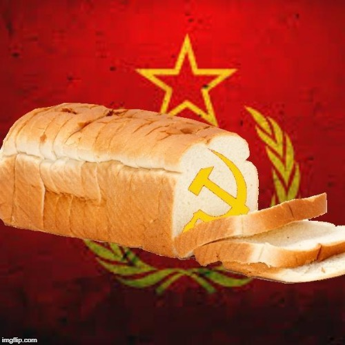 image tagged in soviet bread | made w/ Imgflip meme maker