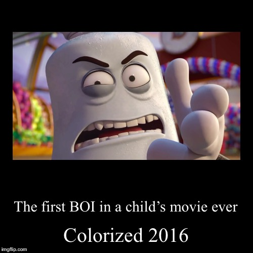 Best movie 2018 | Colorized 2016 | The first BOI in a child's movie ever | image tagged in funny,demotivationals,sausage party,memes,colorized,boi | made w/ Imgflip demotivational maker