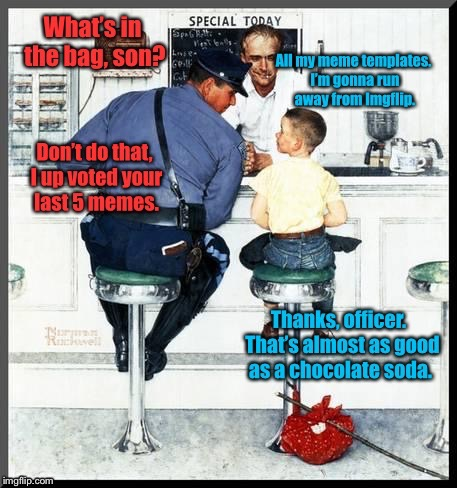 The Rash of Imgflip Run A Ways | . | image tagged in memes,norman rockwell,police and runaway,imgflip,users leaving,bummed | made w/ Imgflip meme maker