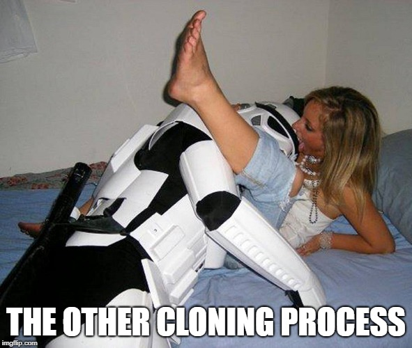 THE OTHER CLONING PROCESS | image tagged in star wars | made w/ Imgflip meme maker