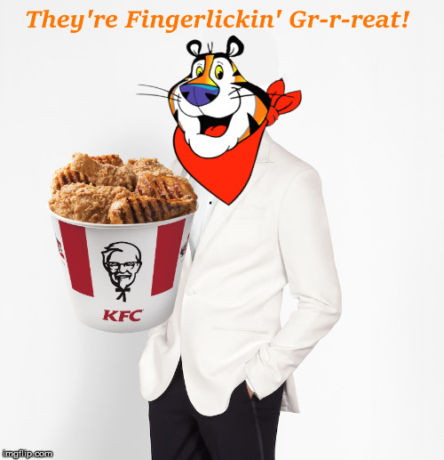 They're Fingerlickin' Gr-r-reat! | image tagged in kfc,tony the tiger | made w/ Imgflip meme maker