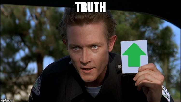 t2 | TRUTH | image tagged in t2 | made w/ Imgflip meme maker