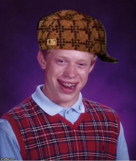 Bad Luck Brian Meme | image tagged in memes,bad luck brian,scumbag | made w/ Imgflip meme maker