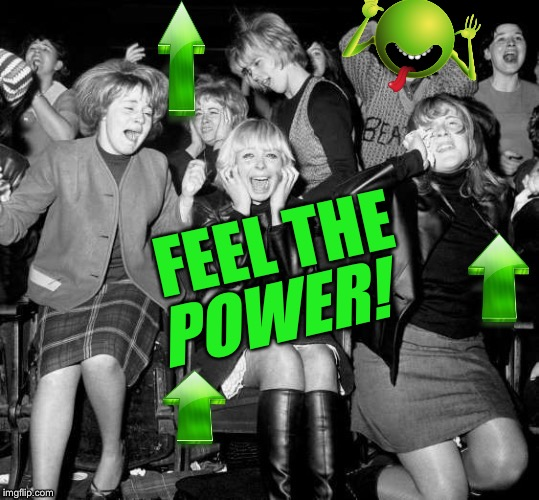 FEEL THE POWER! | made w/ Imgflip meme maker