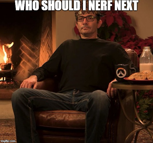 Papa Jeff's face says it all | WHO SHOULD I NERF NEXT | image tagged in jeff from the overwatch team,scumbag | made w/ Imgflip meme maker