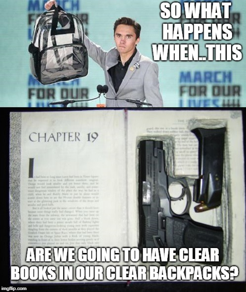 SO WHAT HAPPENS WHEN..THIS ARE WE GOING TO HAVE CLEAR BOOKS IN OUR CLEAR BACKPACKS? | image tagged in safe | made w/ Imgflip meme maker
