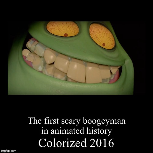 Lol | Colorized 2016 | The first scary boogeyman in animated history | image tagged in funny,demotivationals,memes,colorized,sausage party,douche | made w/ Imgflip demotivational maker