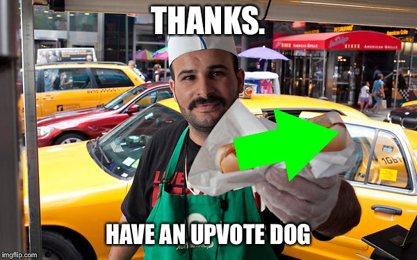 THANKS. HAVE AN UPVOTE DOG | made w/ Imgflip meme maker
