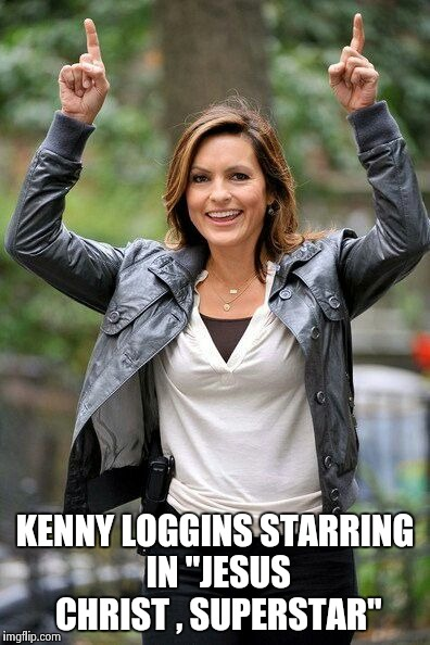 "Olivia Benson | KENNY LOGGINS STARRING IN ""JESUS CHRIST , SUPERSTAR"" 