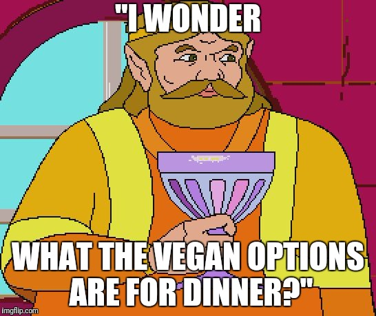 "King Harkinian | ""I WONDER WHAT THE VEGAN OPTIONS ARE FOR DINNER?"" 