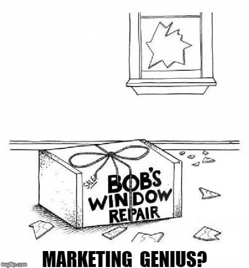 Marketing genius...  Or creator of opportunity? | MARKETING  GENIUS? | image tagged in funny meme,memes,funny,jokes | made w/ Imgflip meme maker
