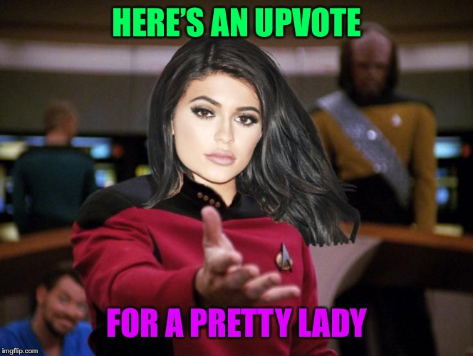 Kylie on Deck | HERE'S AN UPVOTE FOR A PRETTY LADY | image tagged in kylie on deck | made w/ Imgflip meme maker