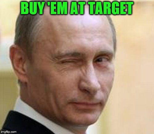 BUY 'EM AT TARGET | made w/ Imgflip meme maker