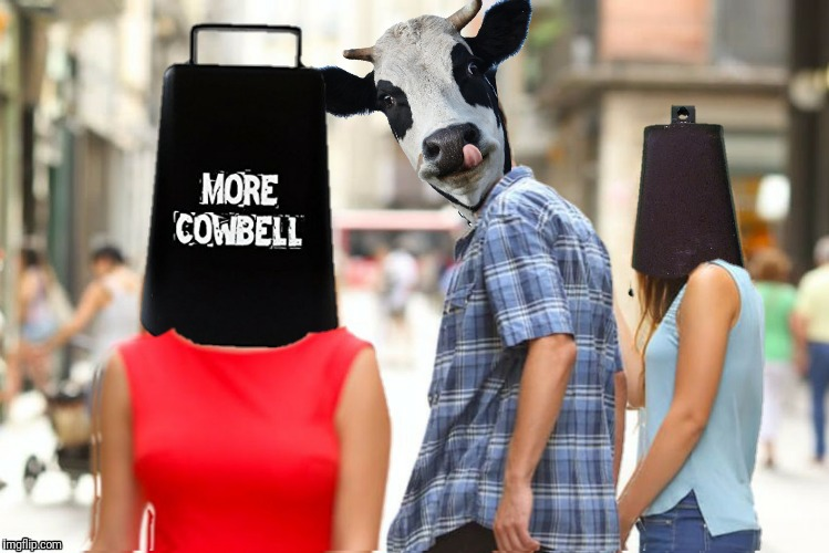 MORE COWBELL | made w/ Imgflip meme maker