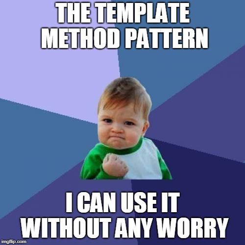 Template Method pattern is not evil!