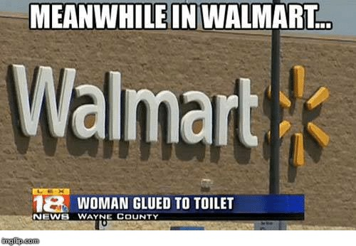 meanwhile in walmart :D | image tagged in walmart | made w/ Imgflip meme maker