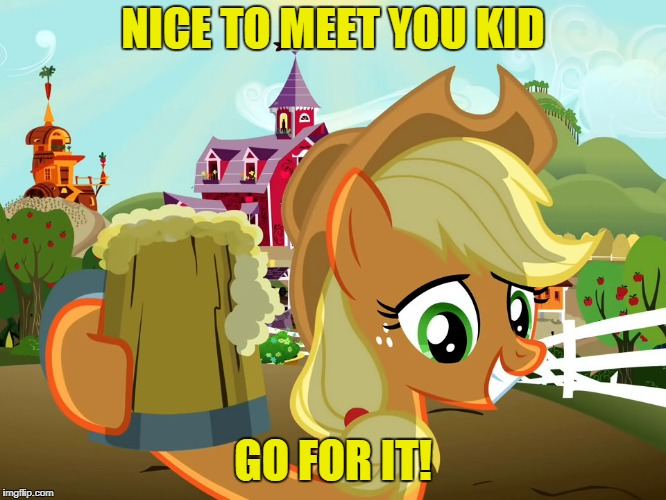NICE TO MEET YOU KID GO FOR IT! | made w/ Imgflip meme maker