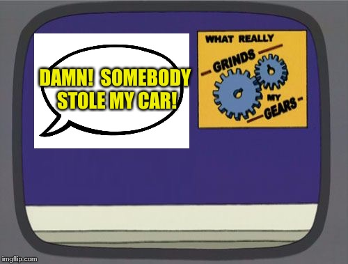 DAMN!  SOMEBODY STOLE MY CAR! | made w/ Imgflip meme maker