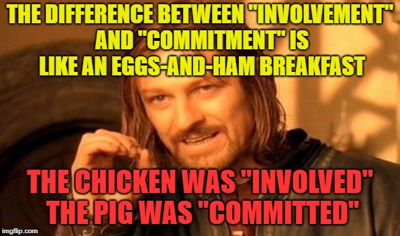 Commitment Chicken Pig Bacon Eggs: Chicken Week, April 2-8, A JBmemegeek & Giveuahint Event