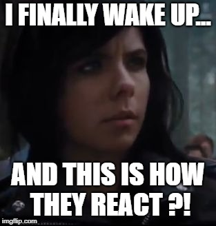 Seriously? | I FINALLY WAKE UP... AND THIS IS HOW THEY REACT ?! | image tagged in percy jackson,thalia grace,camp half-blood,hoo pjo | made w/ Imgflip meme maker