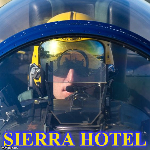 SIERRA HOTEL | image tagged in ba | made w/ Imgflip meme maker