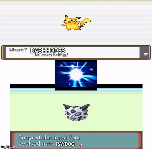 Introducing DashHopes Week a W_w event | DASHHOPES RAYDOG | image tagged in own pokmon meme,dashhopes week,dashhopes,raydog,pokemon,pikachu | made w/ Imgflip meme maker