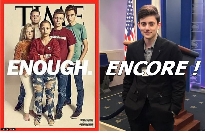 Kyle Kashuv | ENCORE ! | image tagged in david hogg,kyle kashuv,parkland,2nd amendment,march for our lives,time magazine person of the year | made w/ Imgflip meme maker